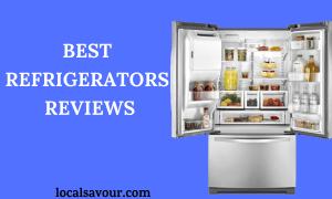 Best Refrigerators Reviews