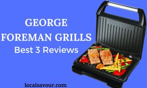 Best George Foreman grills