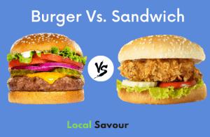 Burger vs. Sandwich